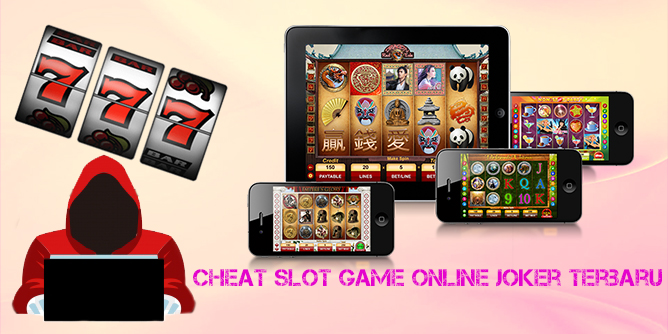 Cheat Slot Game Online Joker Terbaru